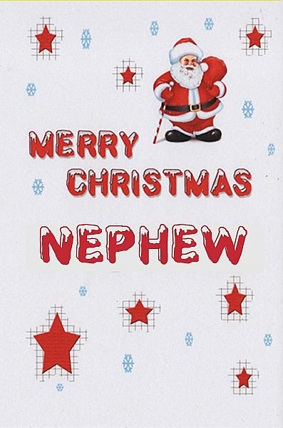 Male Relation Christmas Cards - Merry Christmas Nephew