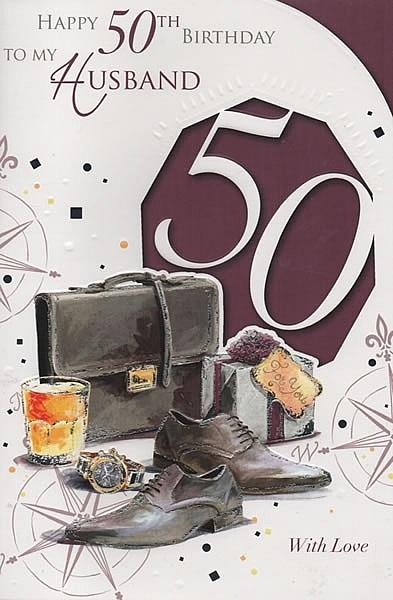 Male Relation Birthday Cards Happy 50th Birthday To My Husband