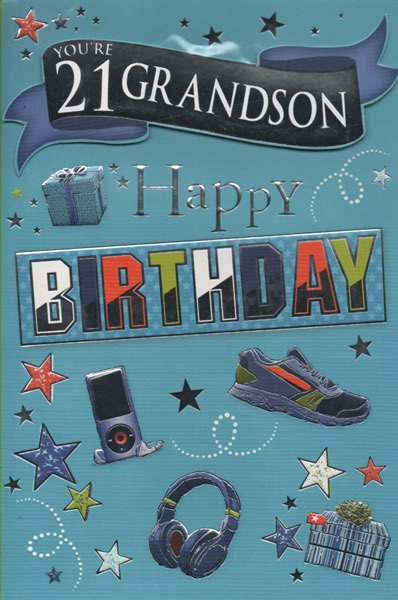 male relation birthday cards  you're 21 grandson happy