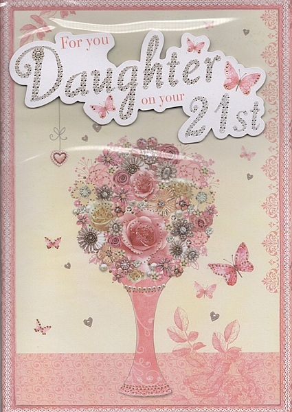 Female Relation Birthday Cards For You Daughter On Your 21st – 21st Birthday Cards for Daughter